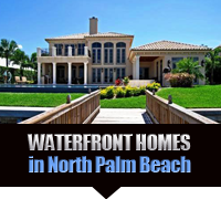 North Palm Beach Waterfront Real Estate